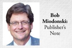 Bob Miodonski: Publisher's Note