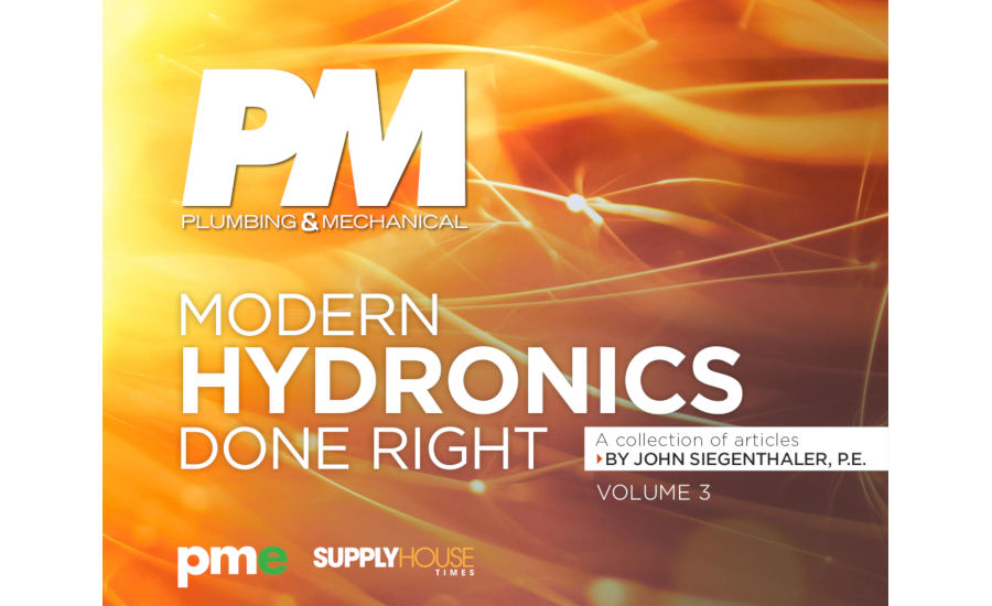 Modern Hydronics Done Right Volume 3