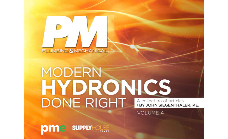 Modern Hydronics Done Right Volume 4